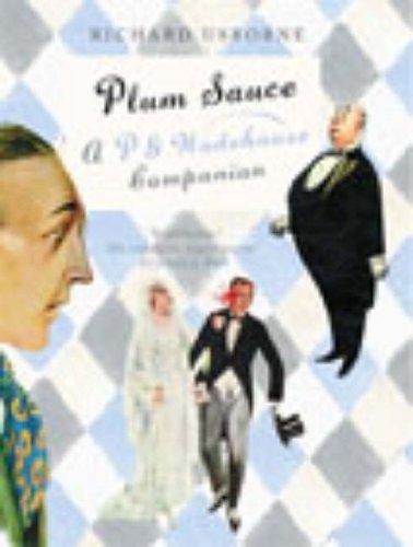 9780091885120: Plum Sauce: A Wodehouse Companion