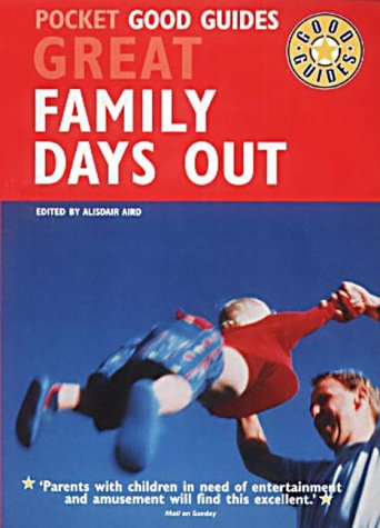 9780091885175: Great Family Days Out (Pocket Good Guides)