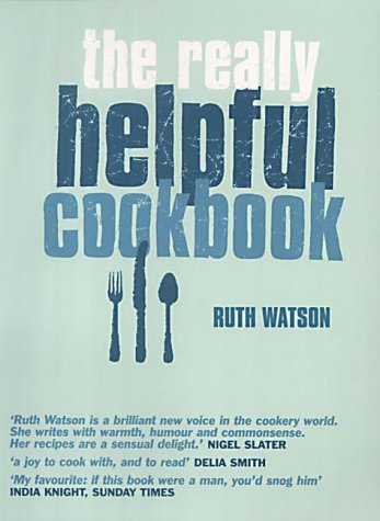 9780091885380: The Really Helpful Cookbook