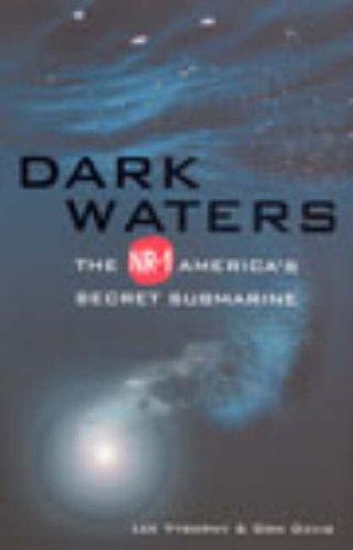 9780091885663: Dark Waters: The NR-1 - America's Secret Submarine