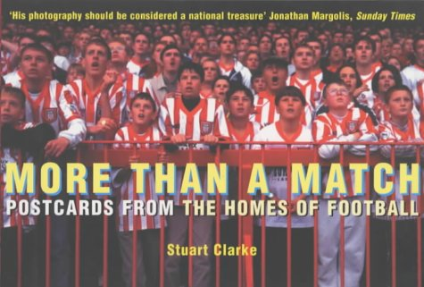 9780091885717: More Than a Match: Postcards from the Homes of Football