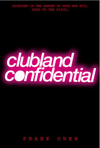 9780091885779: Clubland Confidential