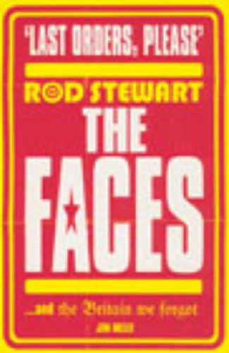 9780091886189: Last Orders Please: Rod Stewart, the Faces and the Britain we forgot