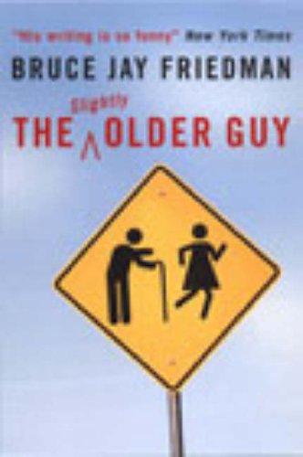 9780091886714: The Slightly Older Guy