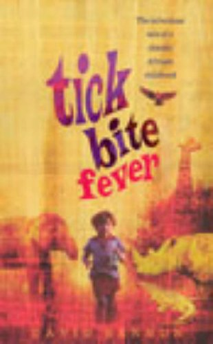 9780091886899: Tick Bite Fever