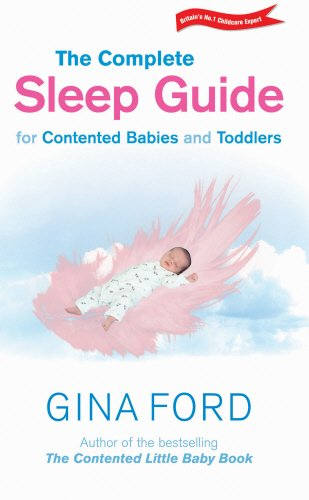 9780091887551: The Complete Sleep Guide For Contented Babies & Toddlers