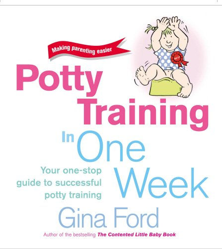 9780091887568: Potty Training in One Week (Making parenting easier)