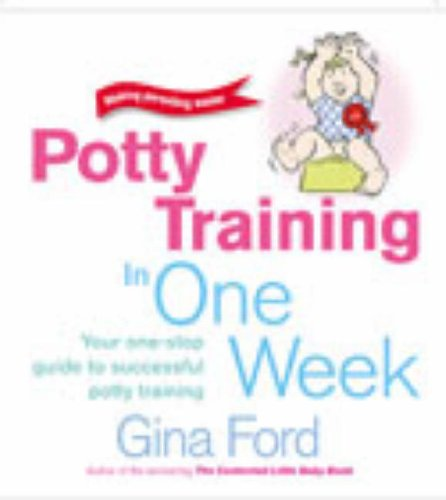 9780091887568: Potty Training in One Week (Making parenting easier)