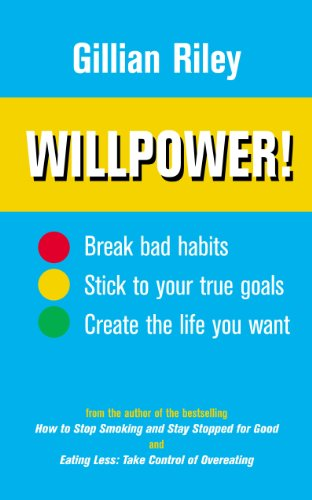 9780091887698: Willpower!: How to Master Self-control: How to Do Anything You Want to