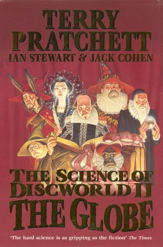 9780091888053: The Science of Discworld II: The Globe
