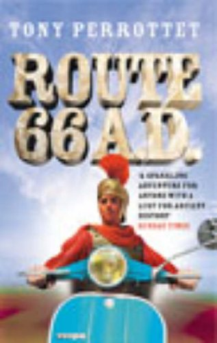 9780091888060: Route 66 AD: On the Trail of Ancient Roman Tourists
