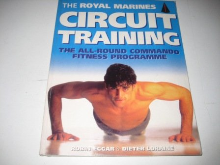 9780091888701: The Royal Marines Circuit Training