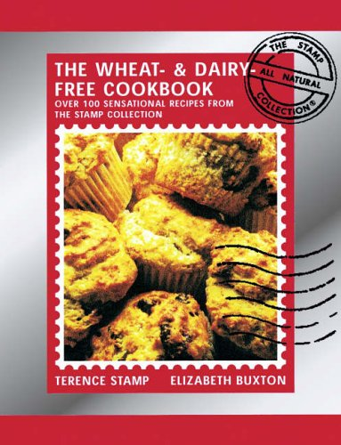 9780091888930: The Wheat and Dairy Free Cookbook