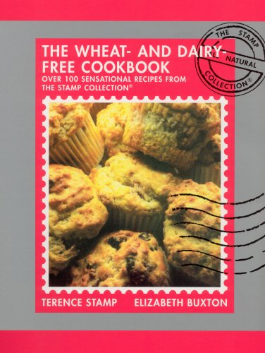 The Wheat and Dairy Free Cookbook: Over: Stamp, T. Buxton,