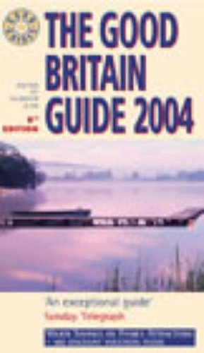 9780091888947: Good Britain Guide 2004 (The good guides)