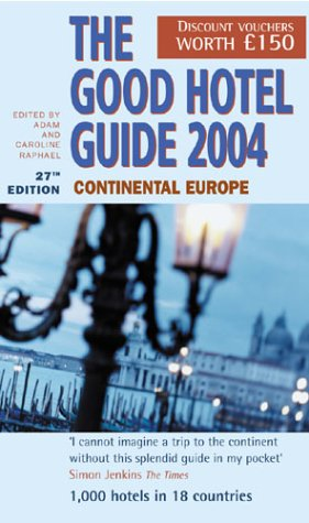 9780091888954: The Good Hotel Guide: Continental Europe (Good Guides S.)