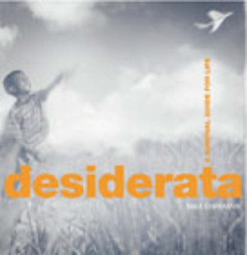 9780091889098: Desiderata: A survival guide for life