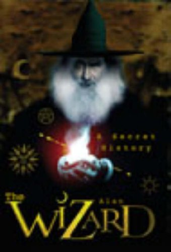 9780091889128: The Wizard: A Secret History