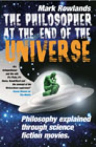 9780091889210: The Philosopher at the End of the Universe