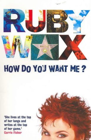 9780091889296: How Do You Want ME? (Australia & New Zealand Only): Explorations in Life, Love, Vanity and Other Strange Places