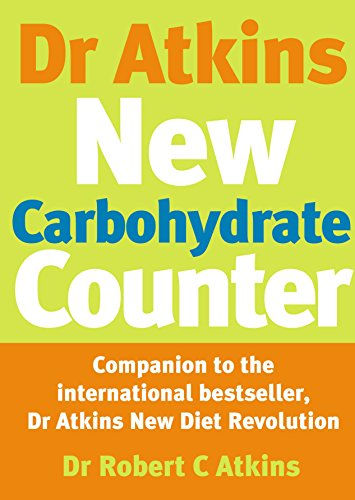 9780091889470: Dr Atkins New Carbohydrate Counter