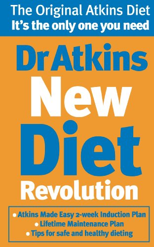 9780091889487: Dr Atkins New Diet Revolution: The No-hunger, Luxurious Weight Loss Plan That Really Works!