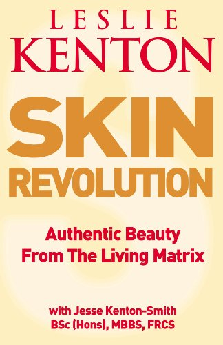 9780091889661: Skin Revolution: Authentic beauty from the living matrix: Smooth, Firm Skin Forever
