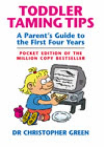 9780091889678: Toddler Taming Tips