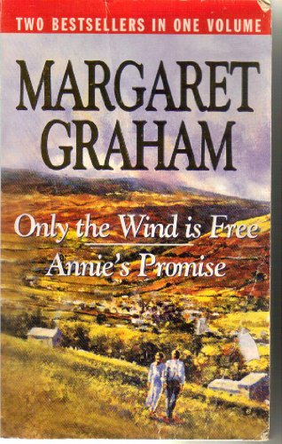 9780091889814: Only the Wind is Free / Annie's Promise