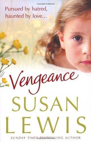 9780091890032: Susan Lewis Vengeance