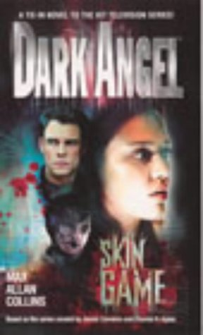 9780091890322: Dark Angel 2: Skin Game