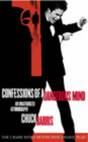 9780091890377: Confessions of a Dangerous Mind