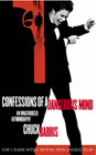 9780091890377: Confessions of a Dangerous Mind