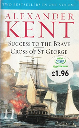 9780091890797: Success to the Brave AND Cross of St. George (2 in 1)