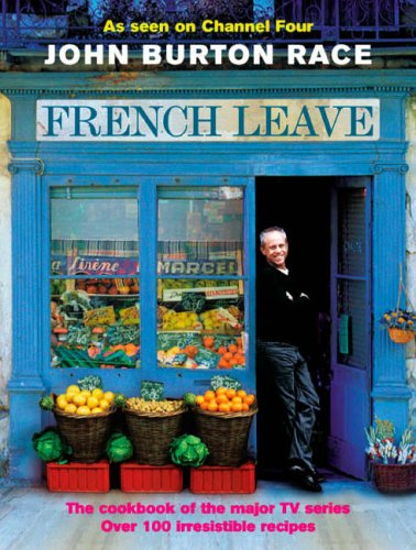 9780091891114: French Leave: Over 100 Irresistible Recipes