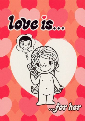 9780091891145: Love is...: For Her
