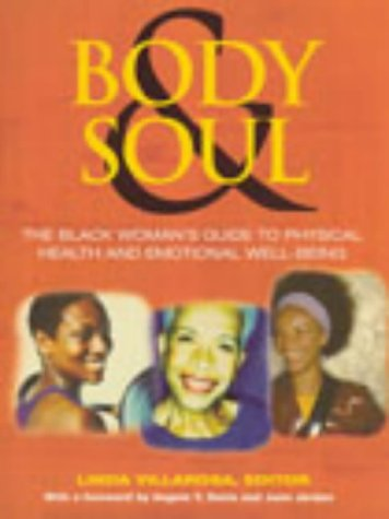 9780091891398: Body and Soul: The Black Women's Guide to Physical Health and Emotional Well-being