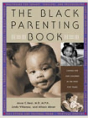 9780091891404: The Black Parenting Book: Caring for Our Children in the First Five Years