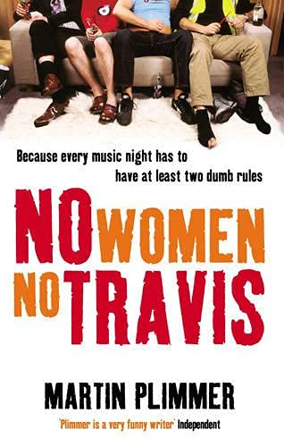 9780091891831: No Women, No Travis