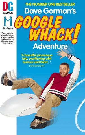9780091891961: Dave Gorman's Googlewhack Adventure