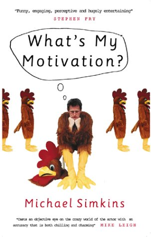 9780091892296: What's My Motivation?
