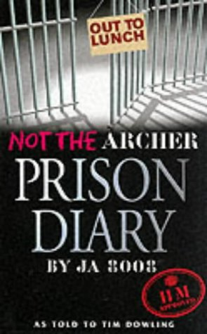 9780091892395: Not the Archer Prison Diary