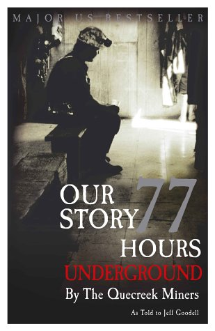 9780091892456: Our Story: 77 Hours Underground