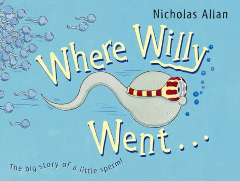 Where Willy Went (0091892953) by Nicholas Allan