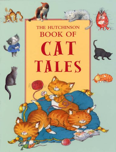 9780091893217: The Hutchinson Book of Cat Tales