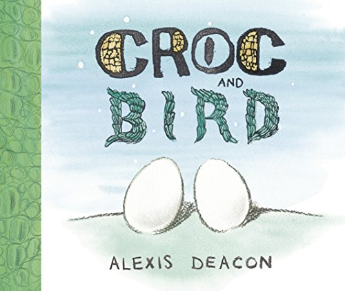 9780091893323: Croc and Bird