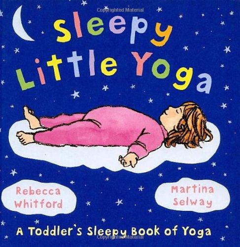 9780091893507: Sleepy Little Yoga