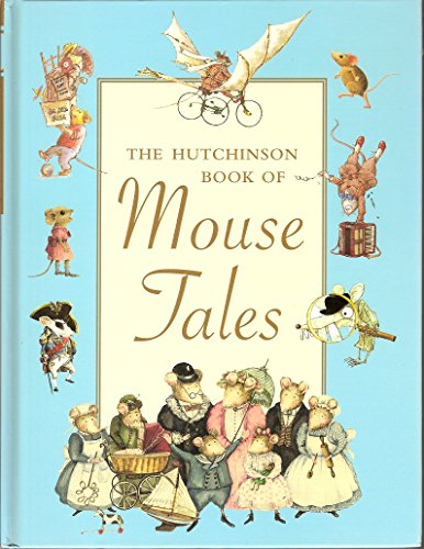 9780091893583: Hutchinson Book of Mouse Tales