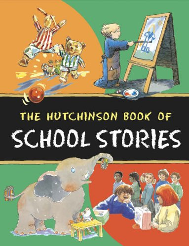 9780091893620: The Hutchinson Book of School Stories