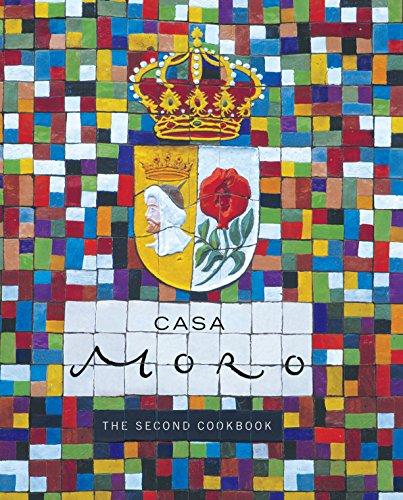 9780091894498: Casa Moro: The Second Cookbook